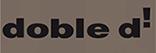 """""""Doble d !"""""""