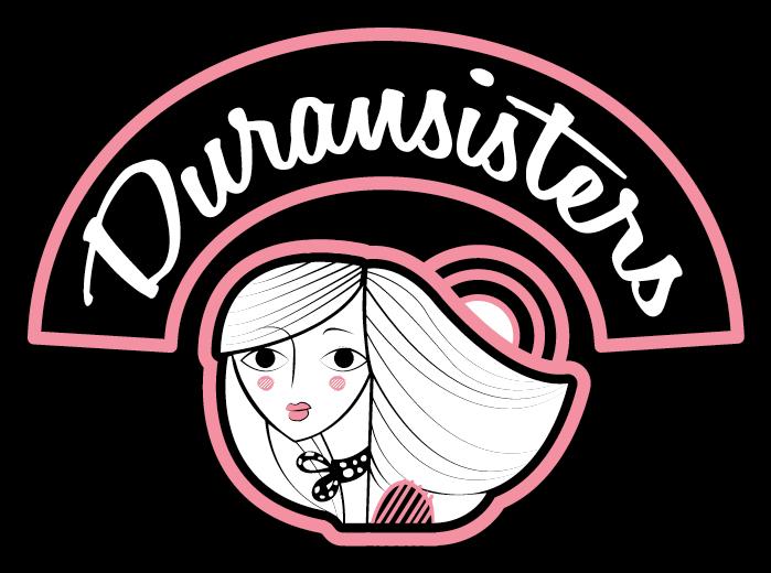 """""""Duran Sisters"""""""